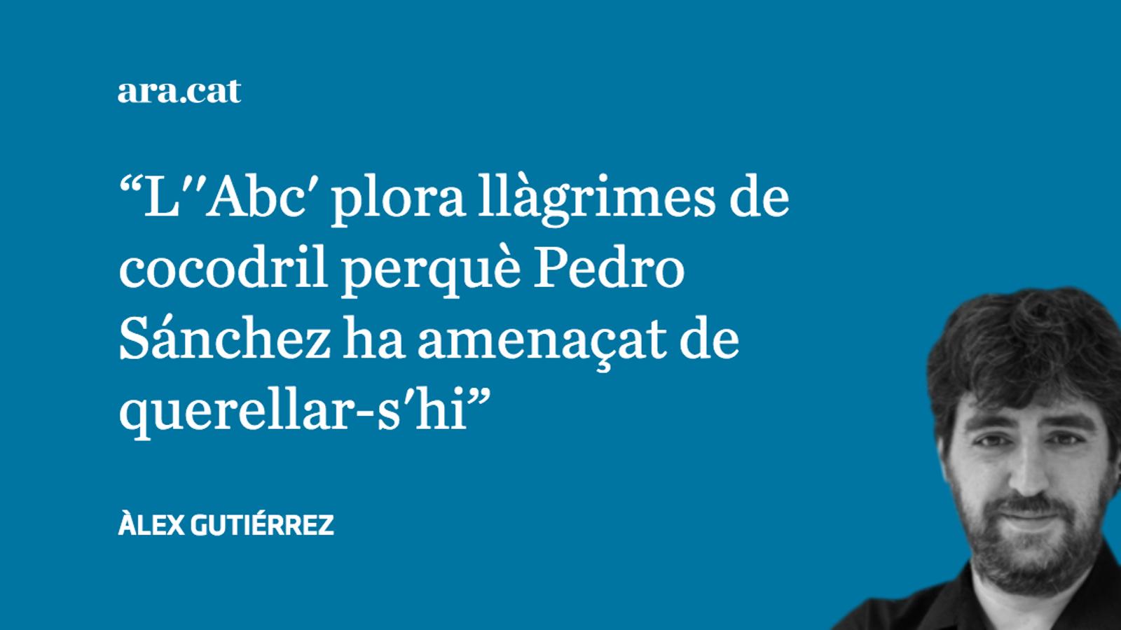 Sánchez: menys amenaces contra l''Abc' i més querelles