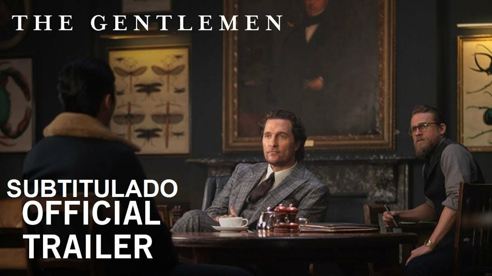 'The gentlemen. Los señores de la mafia', tràiler