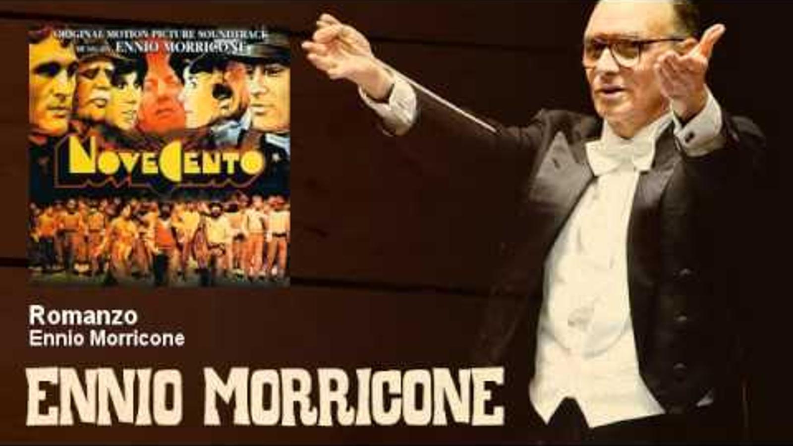 'Romanzo', d'Ennio Morricone, una de les peces de la banda sonora de 'Novecento'