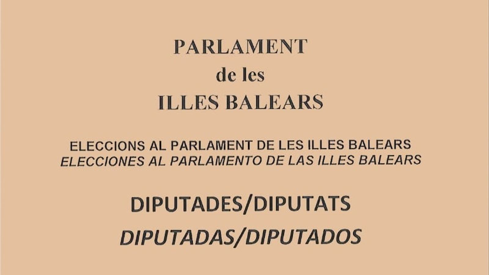 "Els balears podran triar per primera vegada ""diputades i diputats"""