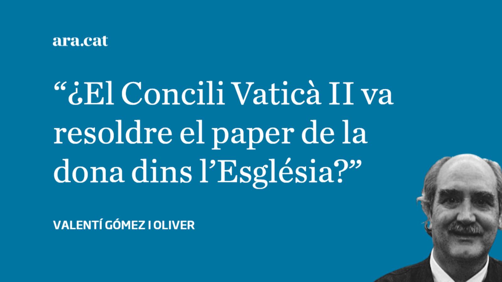 Tot passejant, ara, pel Concili Vaticà II: punt i coma final?
