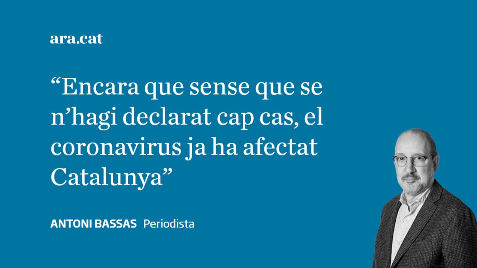 El coronavirus ja ha afectat Catalunya