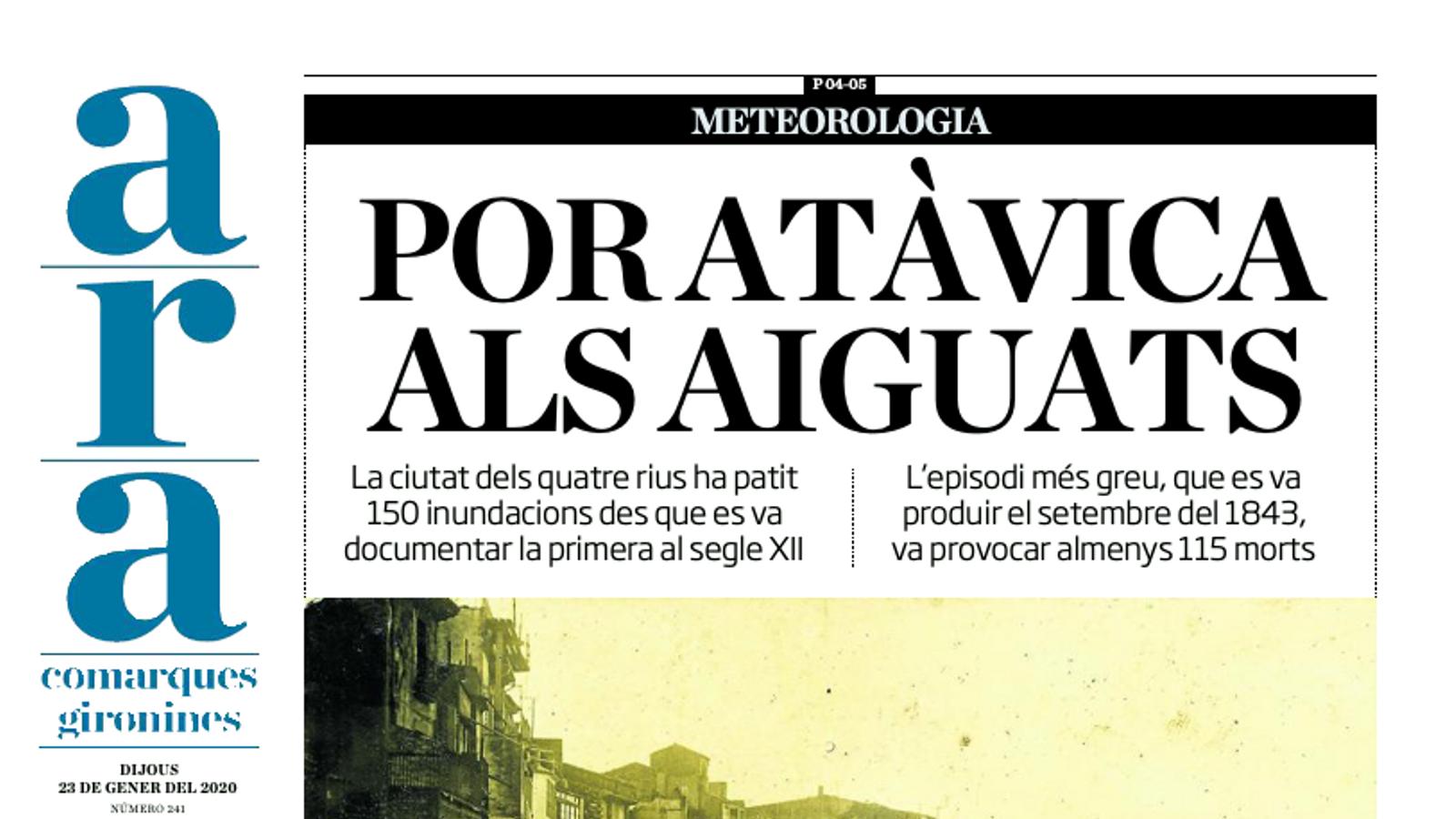 ARA comarques gironines: Por atàvica als aiguats