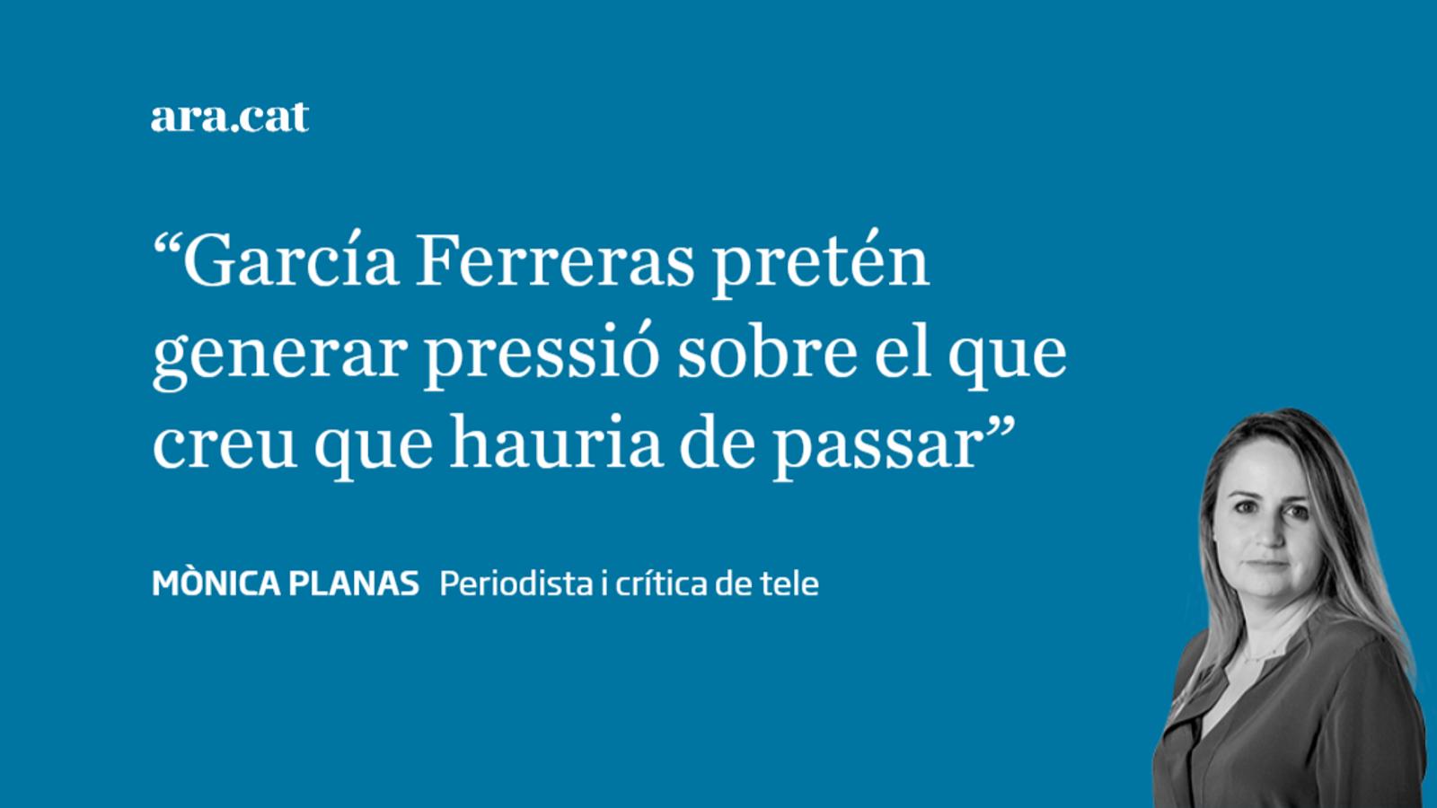 El mantra de García Ferreras