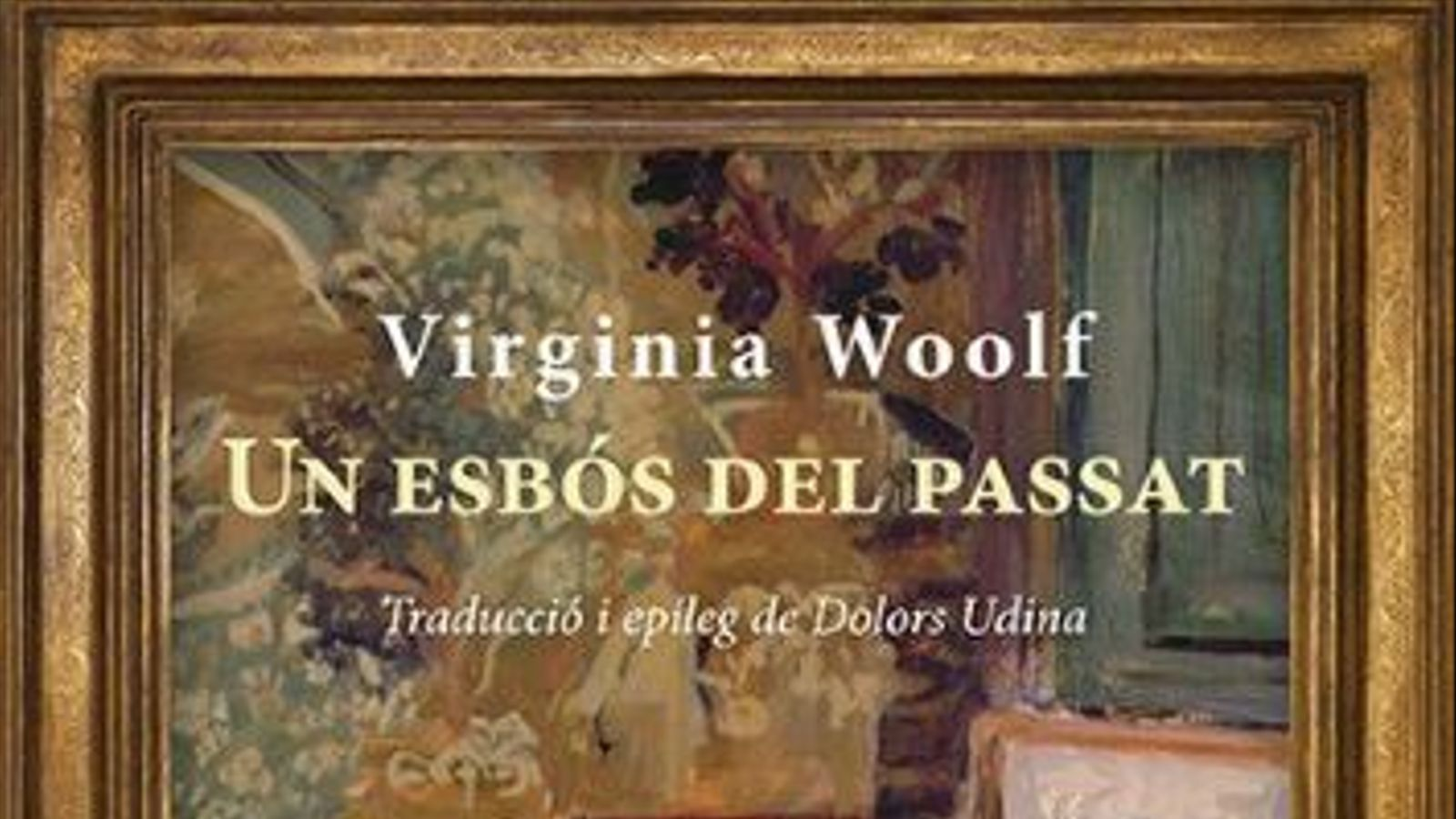 'Un esbós del passat', de Virginia Woolf