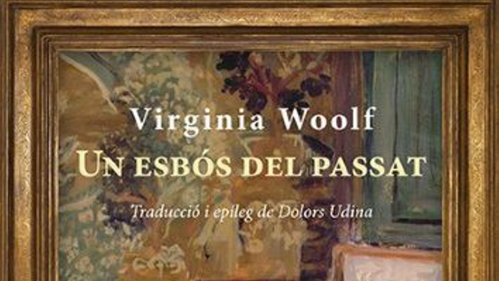 'Un esbós del passat', de Virginia Woolf
