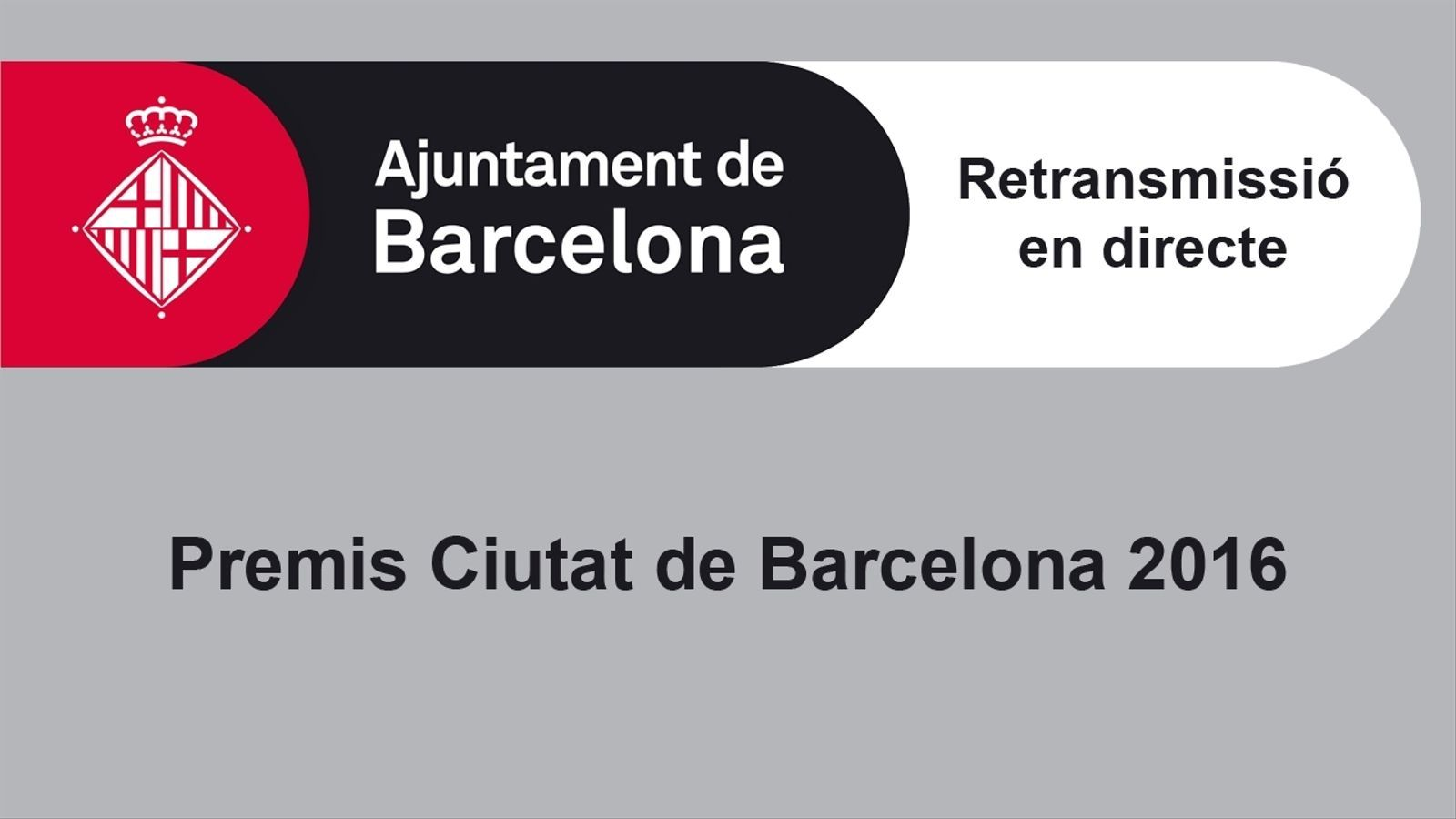 En directe: Premis Ciutat de Barcelona 2016