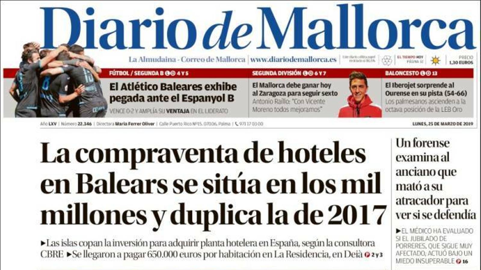"""""""La compravenda d'hotels a les Balears se situa en els mil milions i duplica la de 2017"""", a la portada de 'Diario de Mallorca'"""