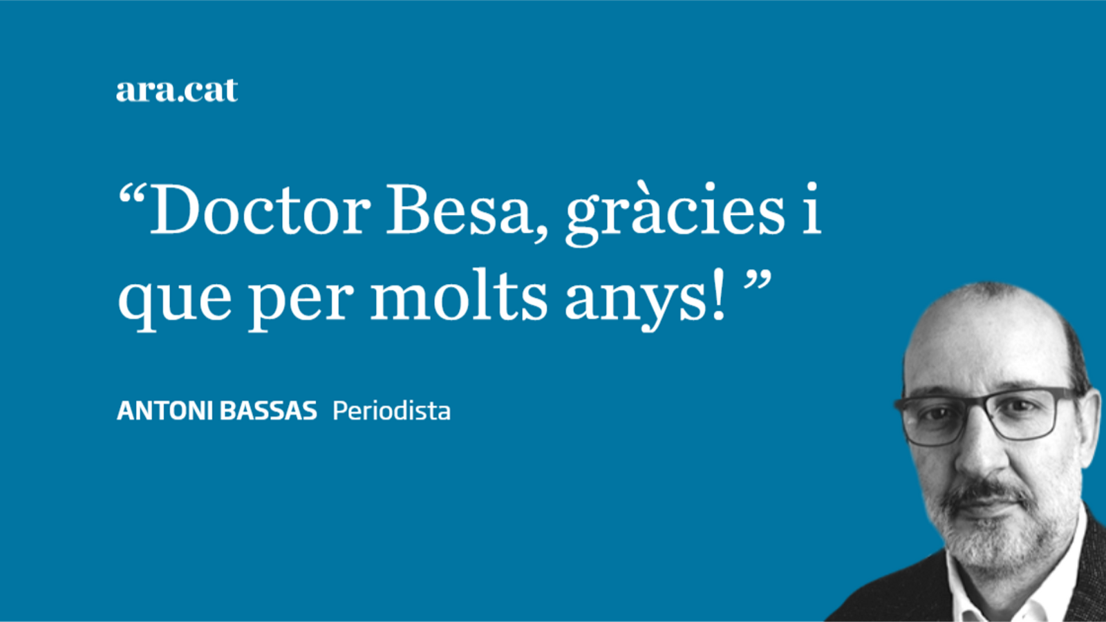 El doctor Ramon Besa i Camprubí