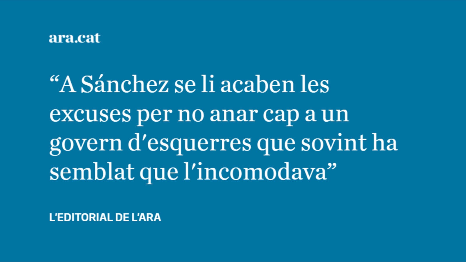 Sánchez ja no té excusa