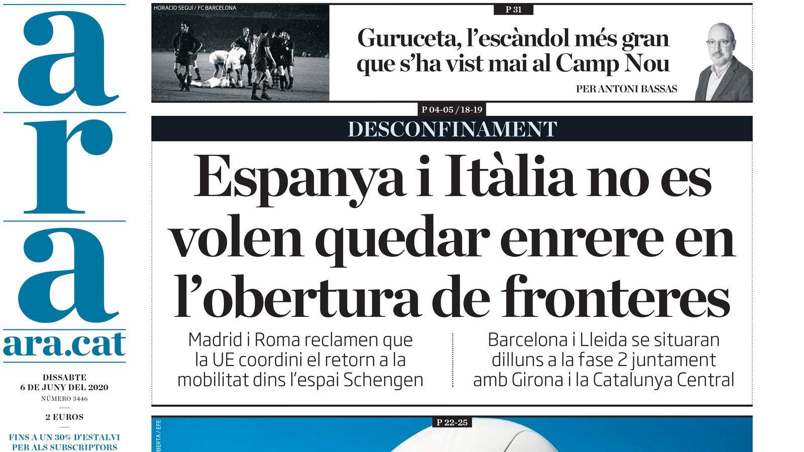 """""""Espanya i Itàlia no es volen quedar enrere en l'obertura de fronteres"""", portada de l'ARA"""