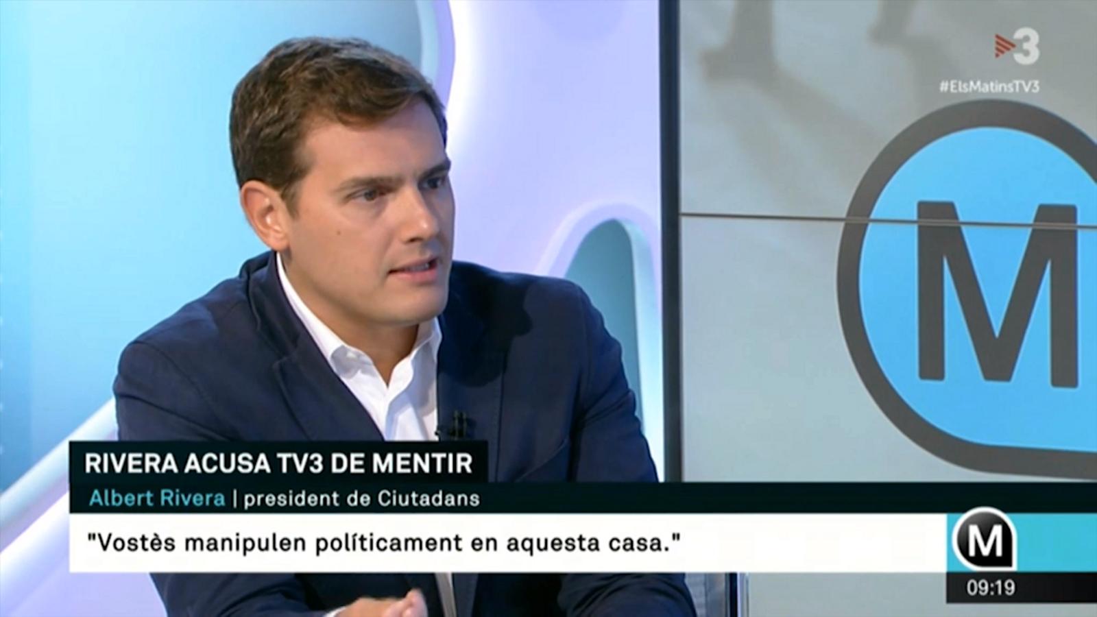 """Albert Rivera, a TV3: """"Vostès són un aparell de propaganda separatista"""""""