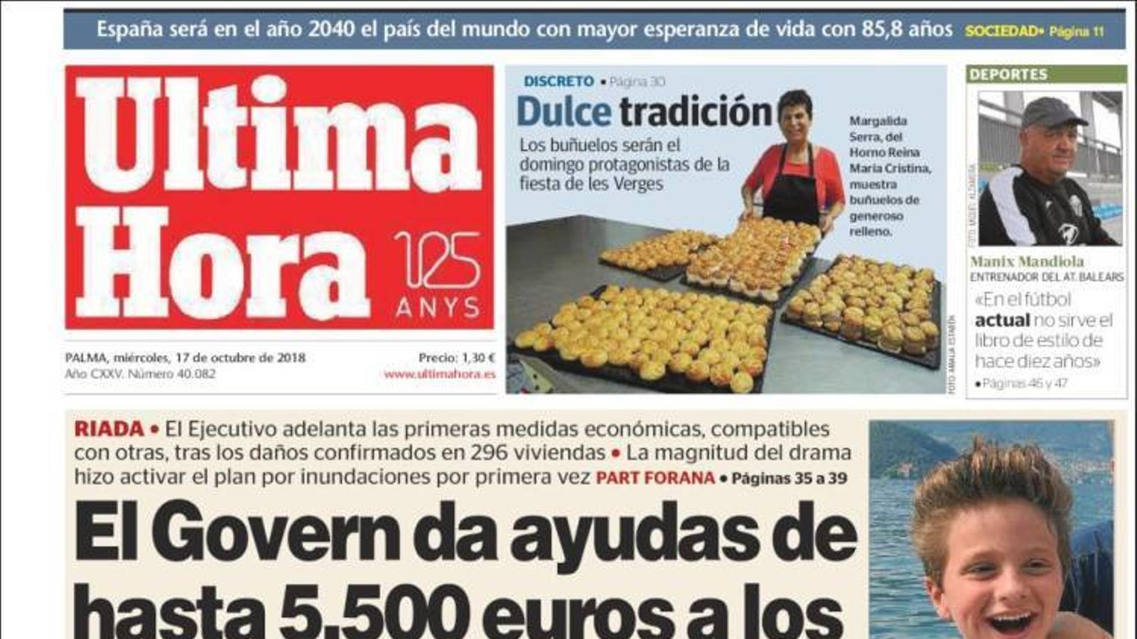"""""""El Govern dona ajudes de fins 5.500 euros als que ho han perdut tot"""", a la portada de l''Última Hora'"""