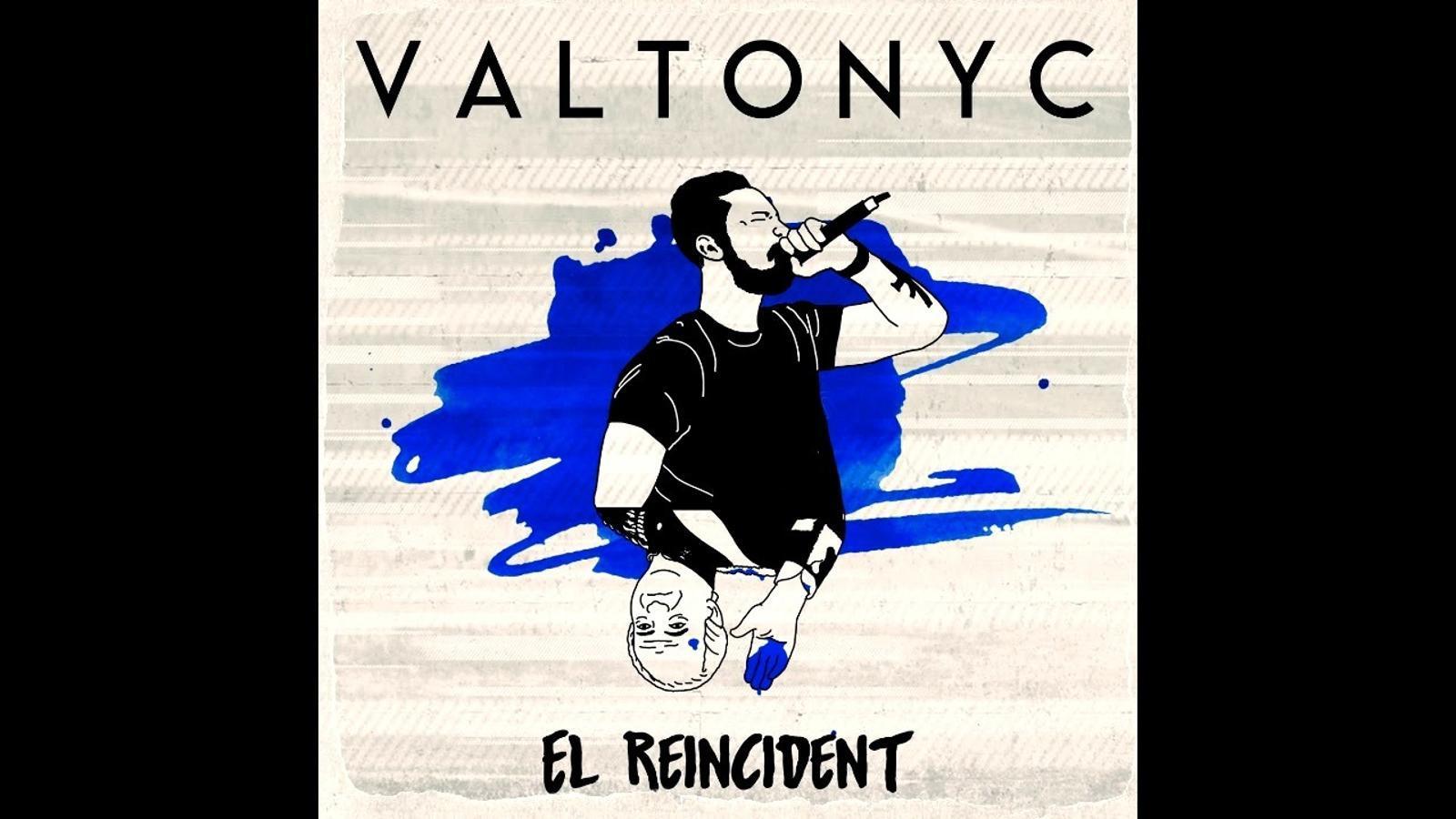 El darrer disc de Valtonyc 'El Reincident'