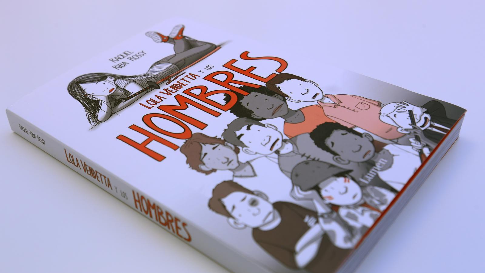 'Lola Vendetta y los Hombres', de Raquel Riba Rossy