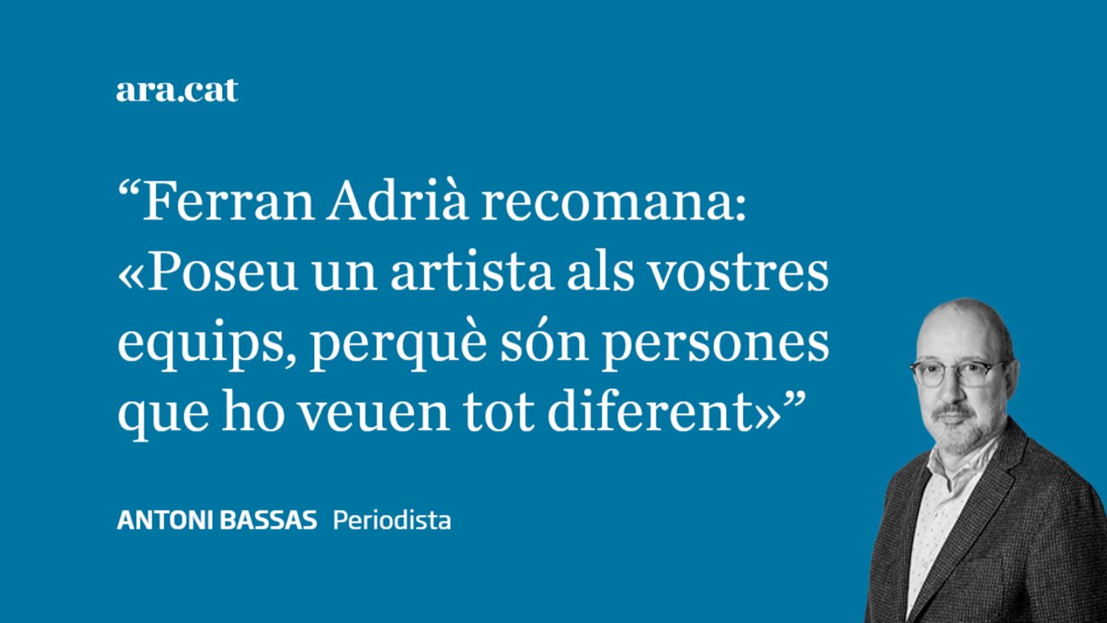 Ferran Adrià, l'artista al nostre equip