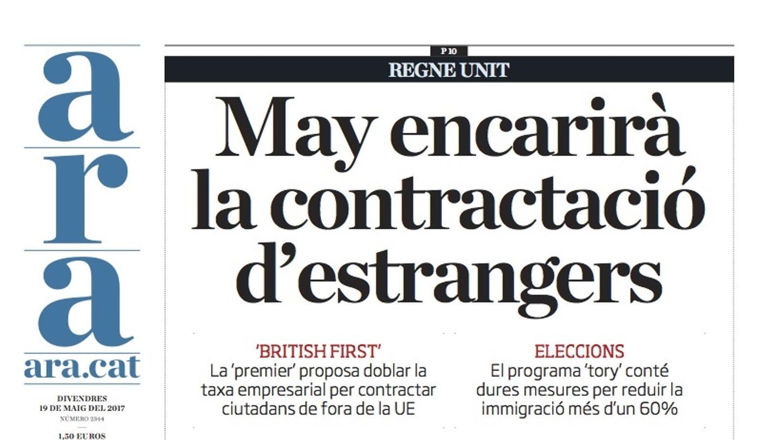 """""""May encarirà la contractació d'estrangers"""", portada de l'ARA"""