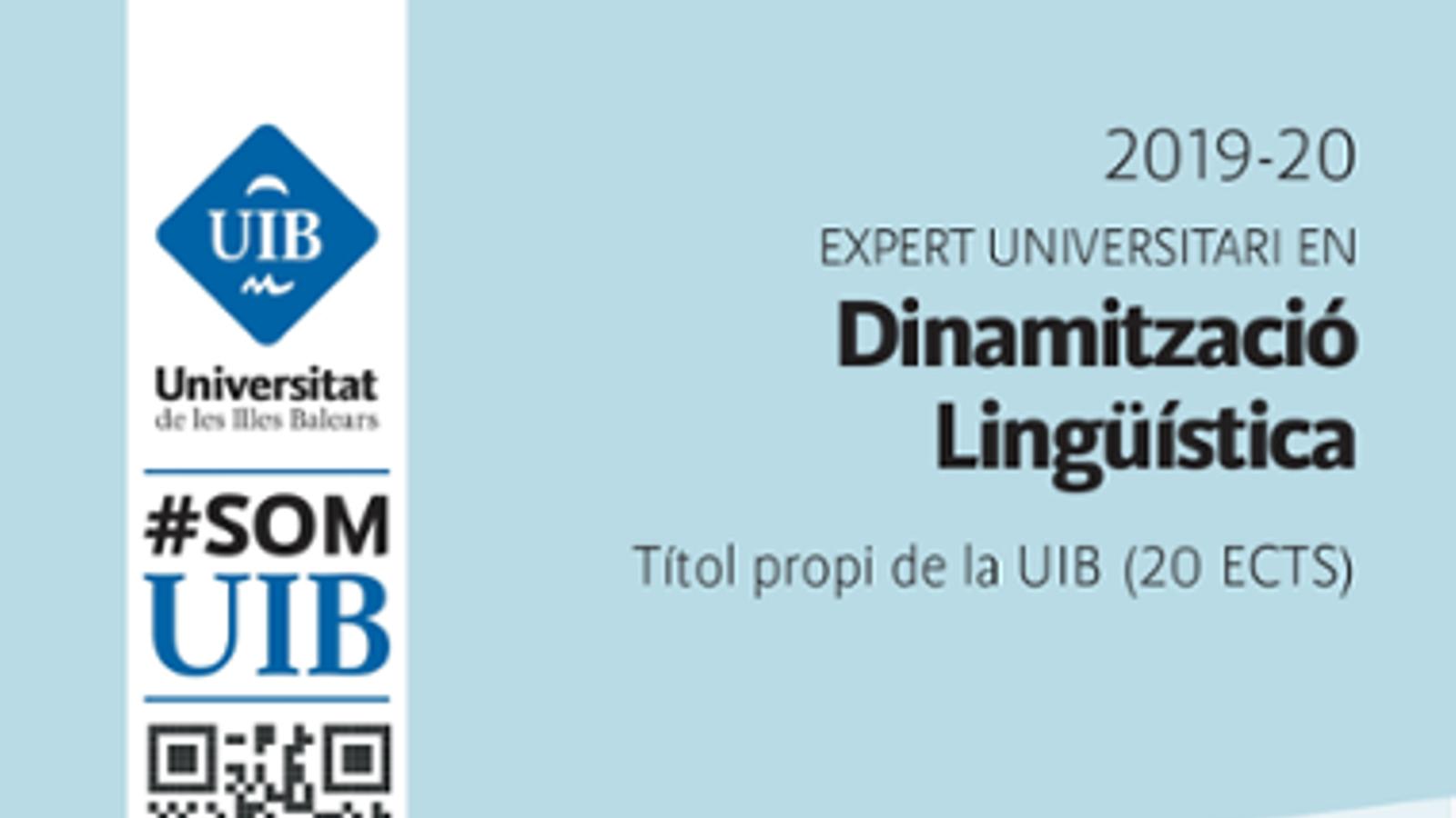 Dinamitzador lingüístic i Expert universitari, els nous cursos de la UIB