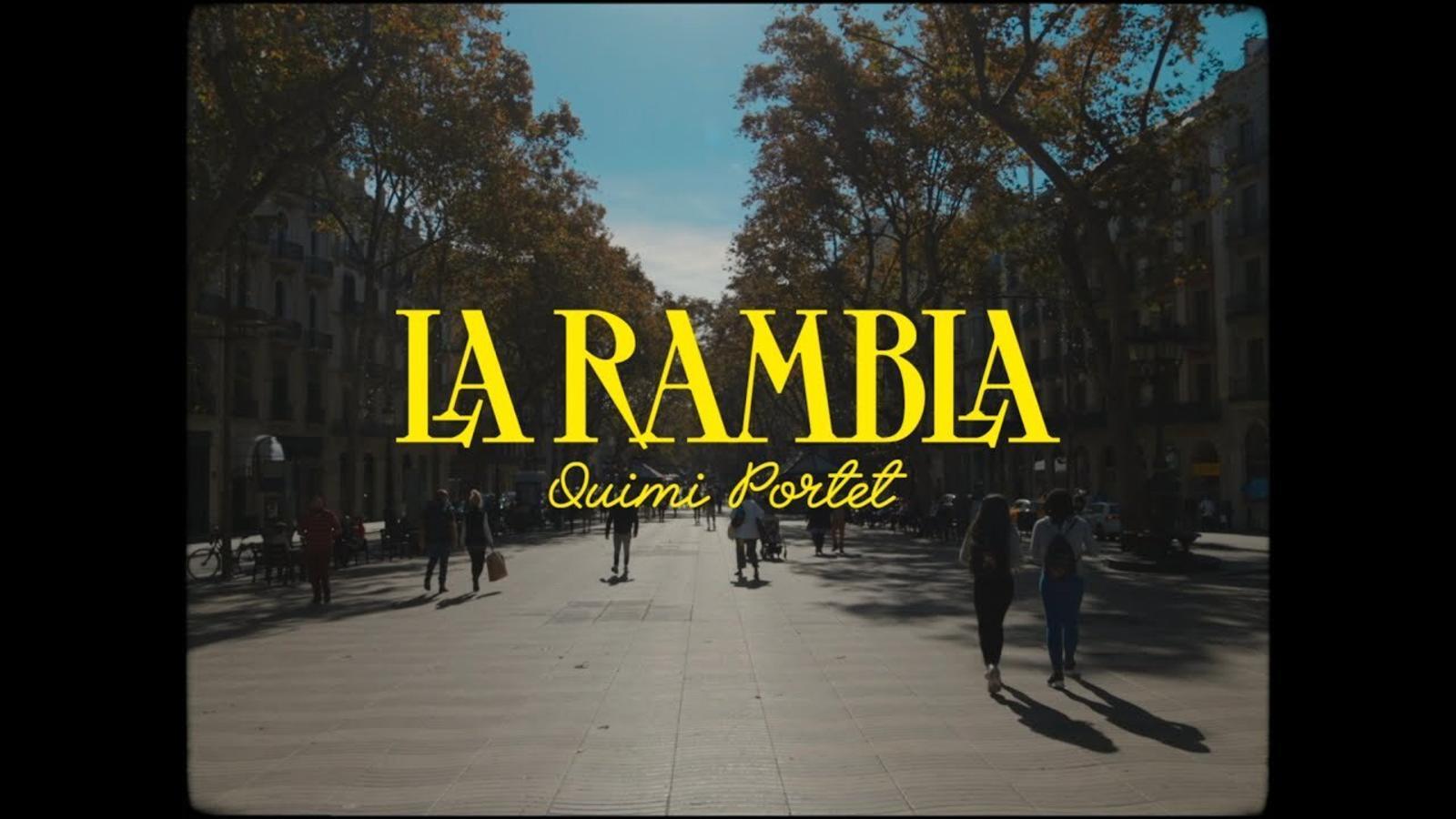 'La Rambla', de Quimi Portet, videoclip 2020