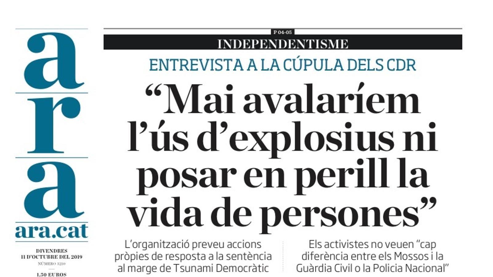 """""""Mai avalaríem l'ús d'explosius ni posar en perill la vida de persones"""", portada de l'ARA"""