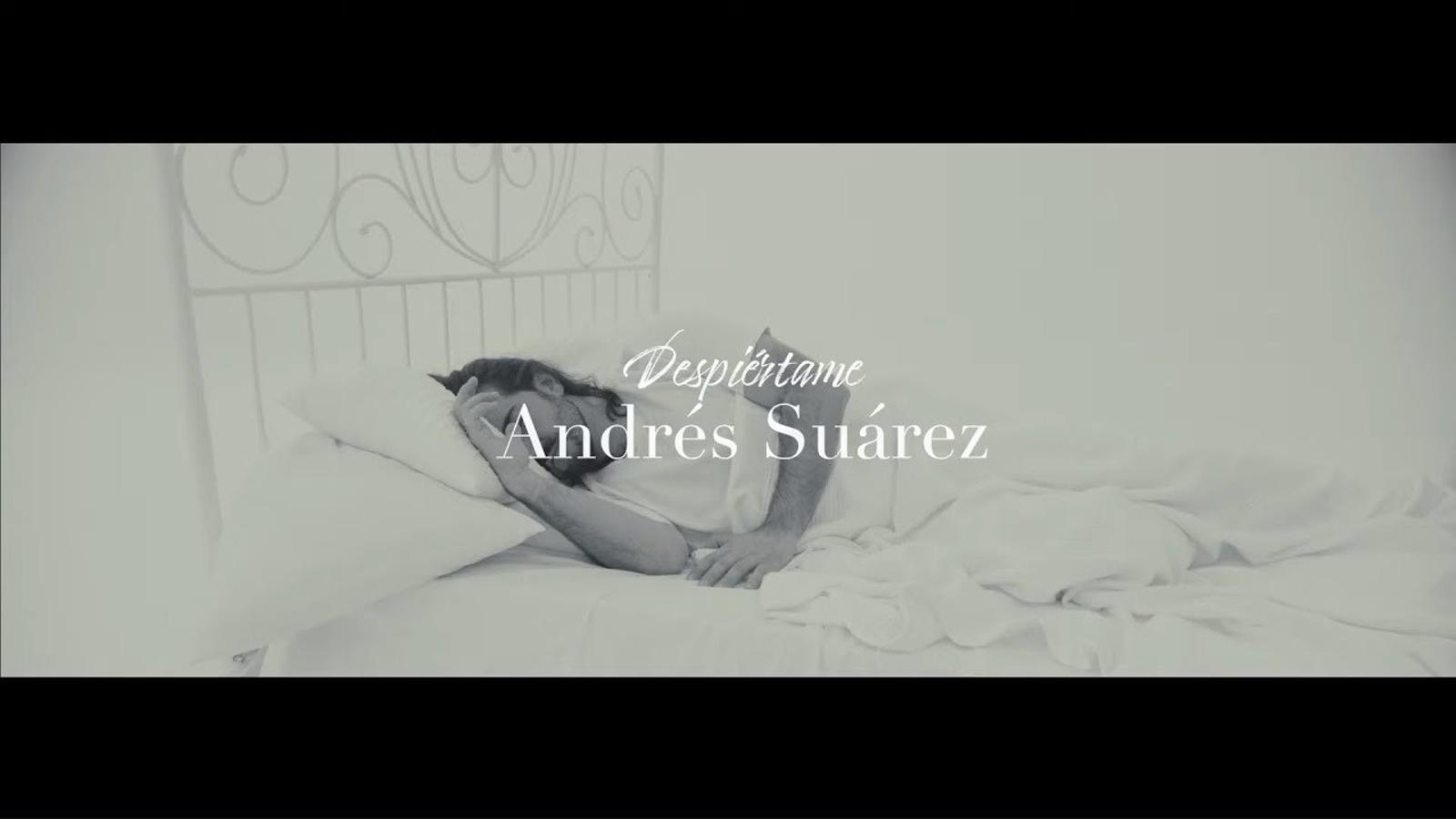 'Despiértame', Andrés Suárez, videoclip