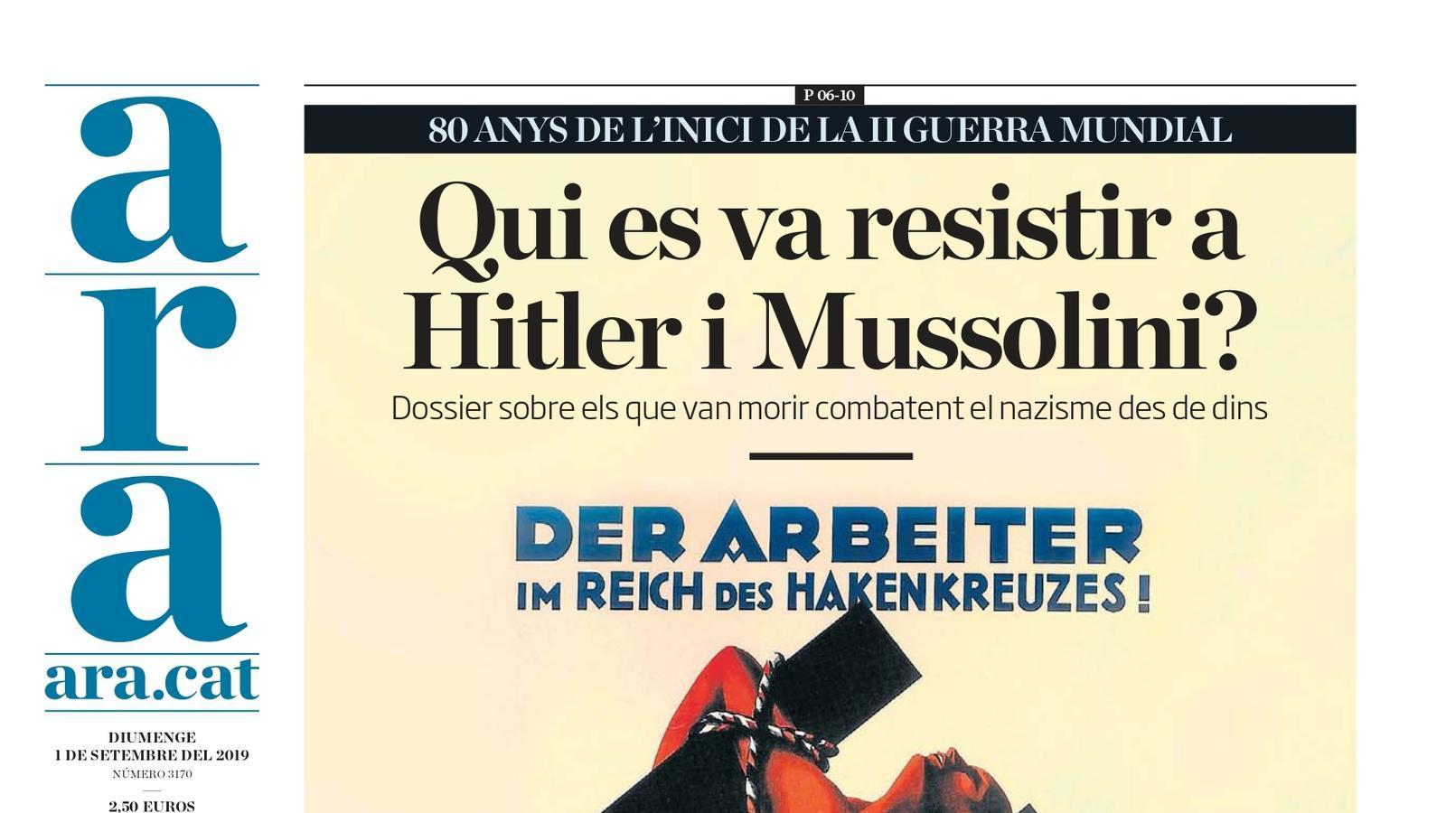 """""""Qui es va resistir a Hitler i Mussolini?"""", la portada de l'ARA"""