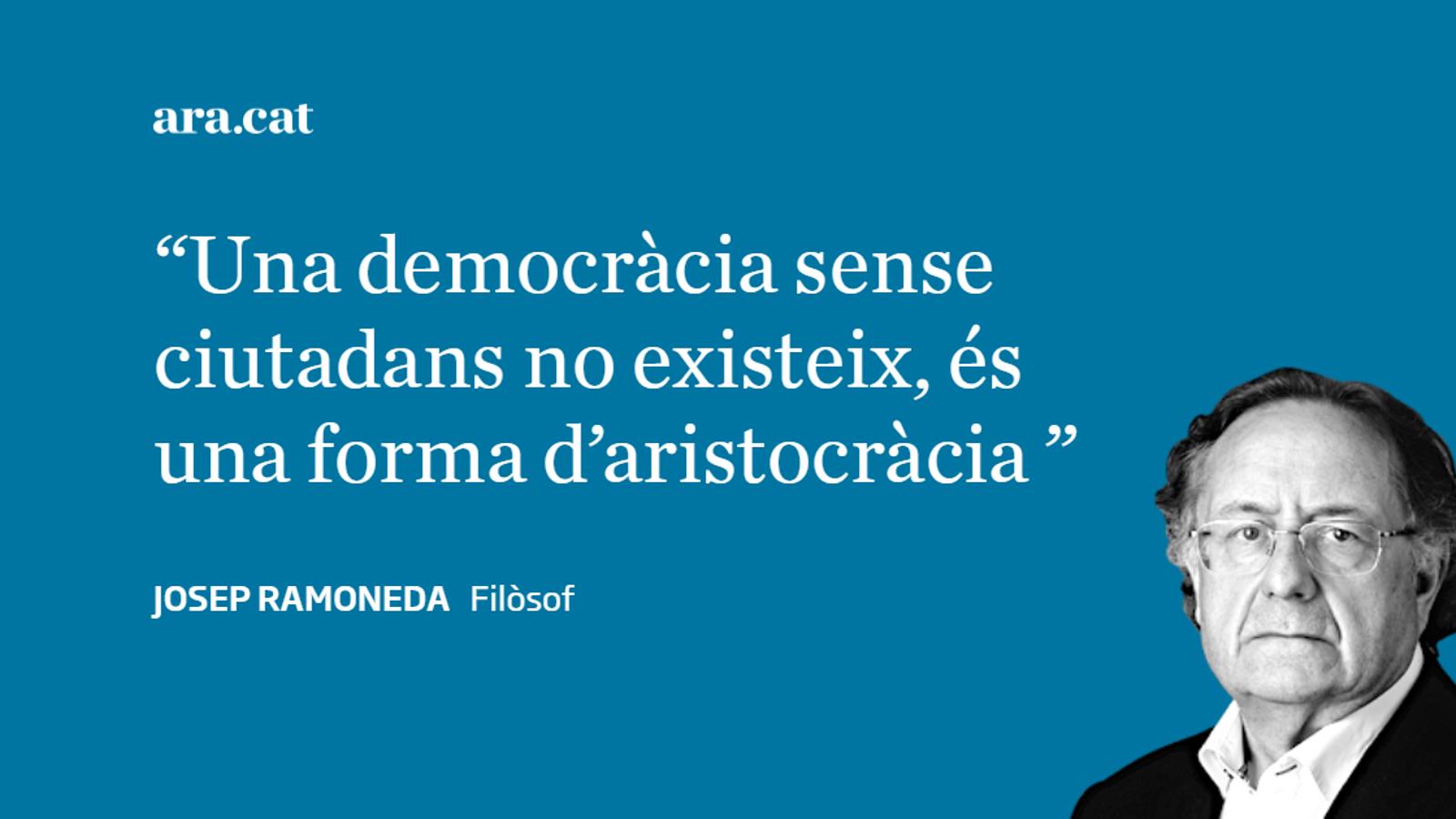 No hi ha democràcia sense ciutadania
