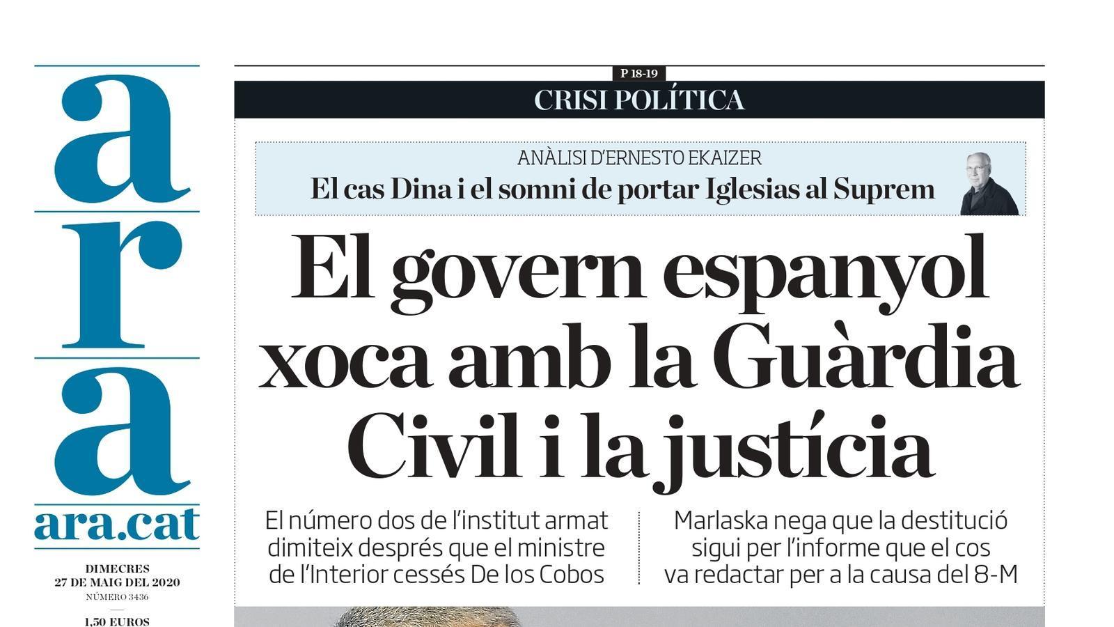 """""""El govern espanyol xoca amb la Guàrdia Civil i la justícia"""", la portada de l'ARA"""