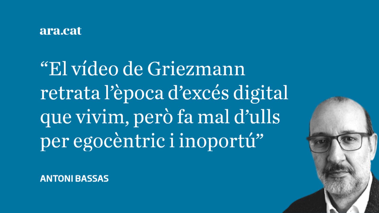 El vídeo de Griezmann, desproporció i pedagogia