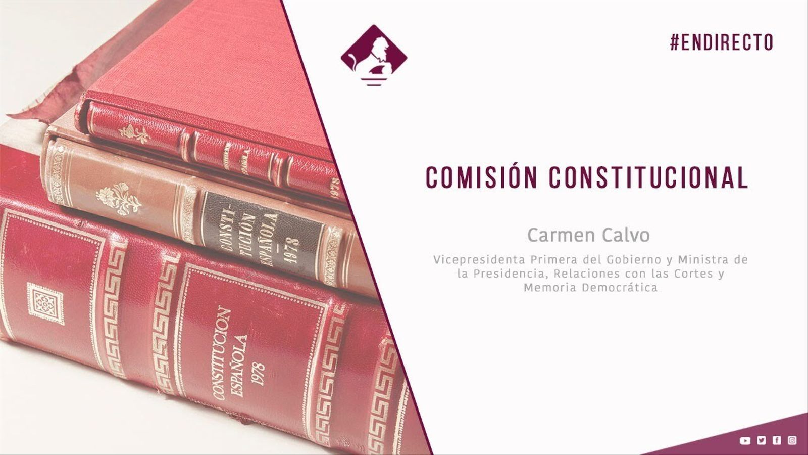 EN DIRECTE | Compareixença de Carmen Calvo a la comissió Constitucional del Congrés