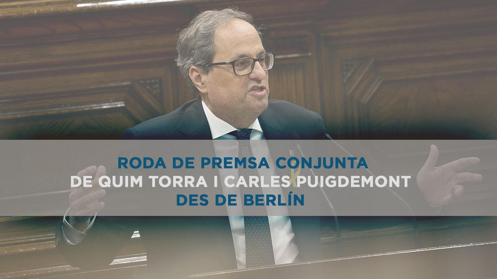 Compareixença de Torra i Puigdemont des de Berlín