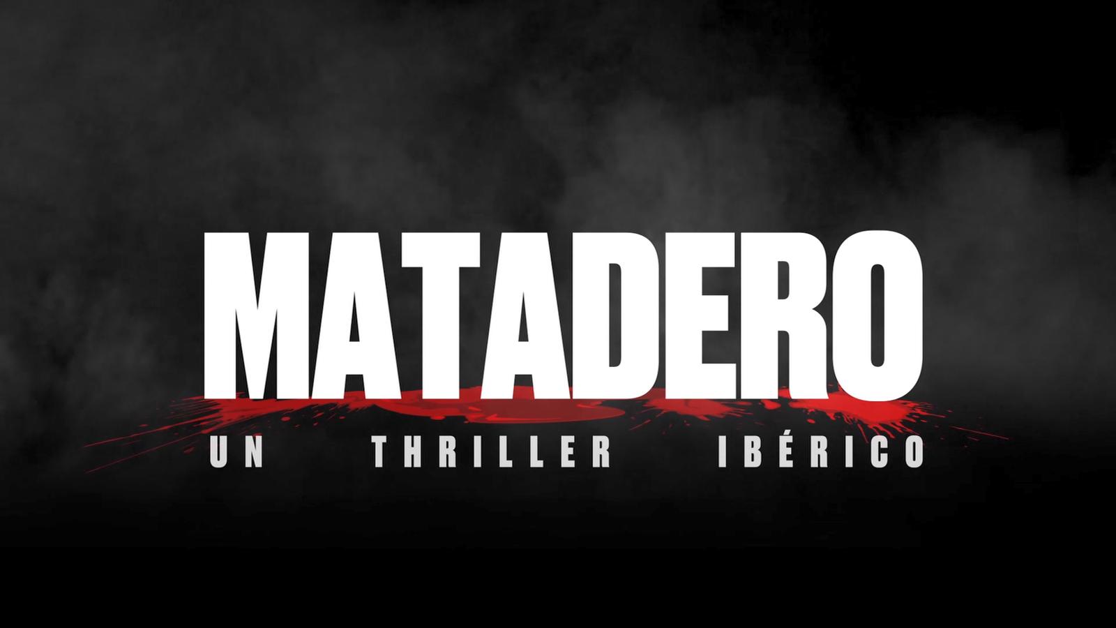 Tràiler 'Matadero'