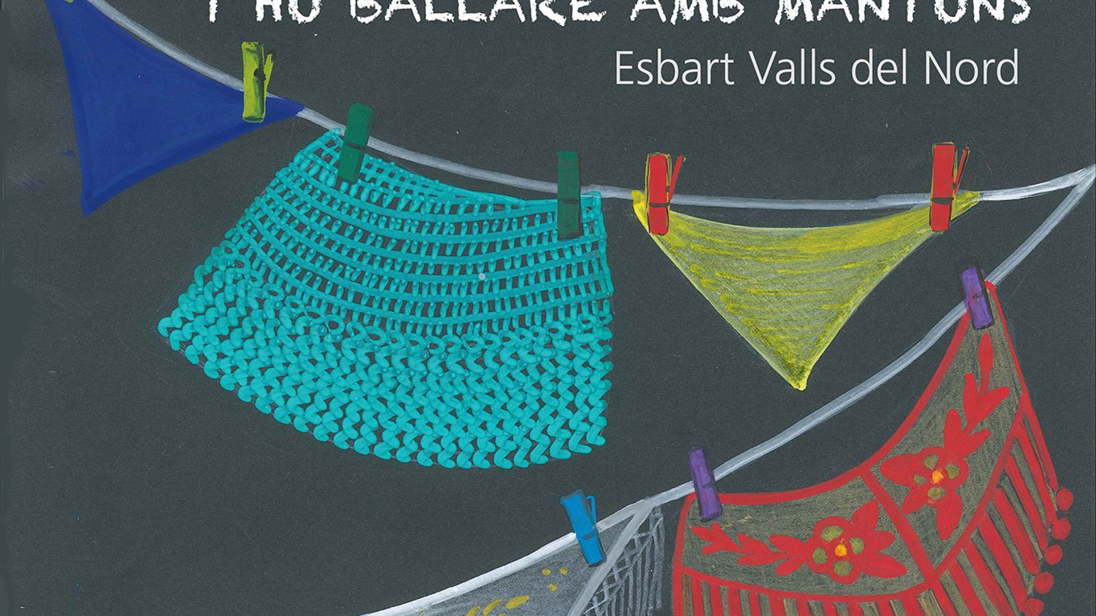 El cartell de l'espectacle. / ESBART DE LES VALLS DEL NORD
