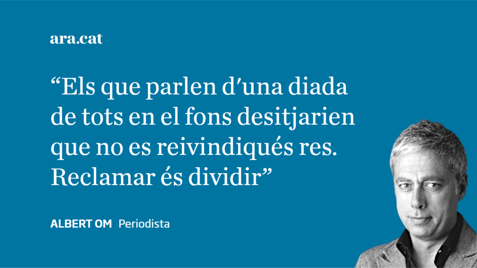Carta a Lluís Danés: 'Una Diada de tots, on no es reivindiqui res'