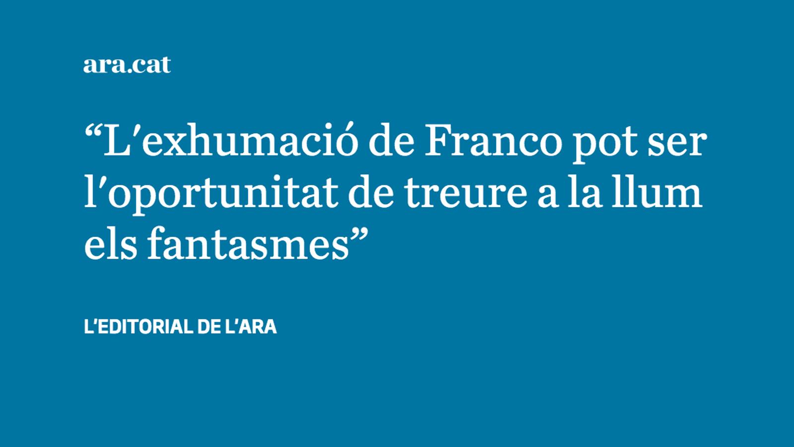 L'exhumació de Franco, un acte de justícia històrica i democràtica