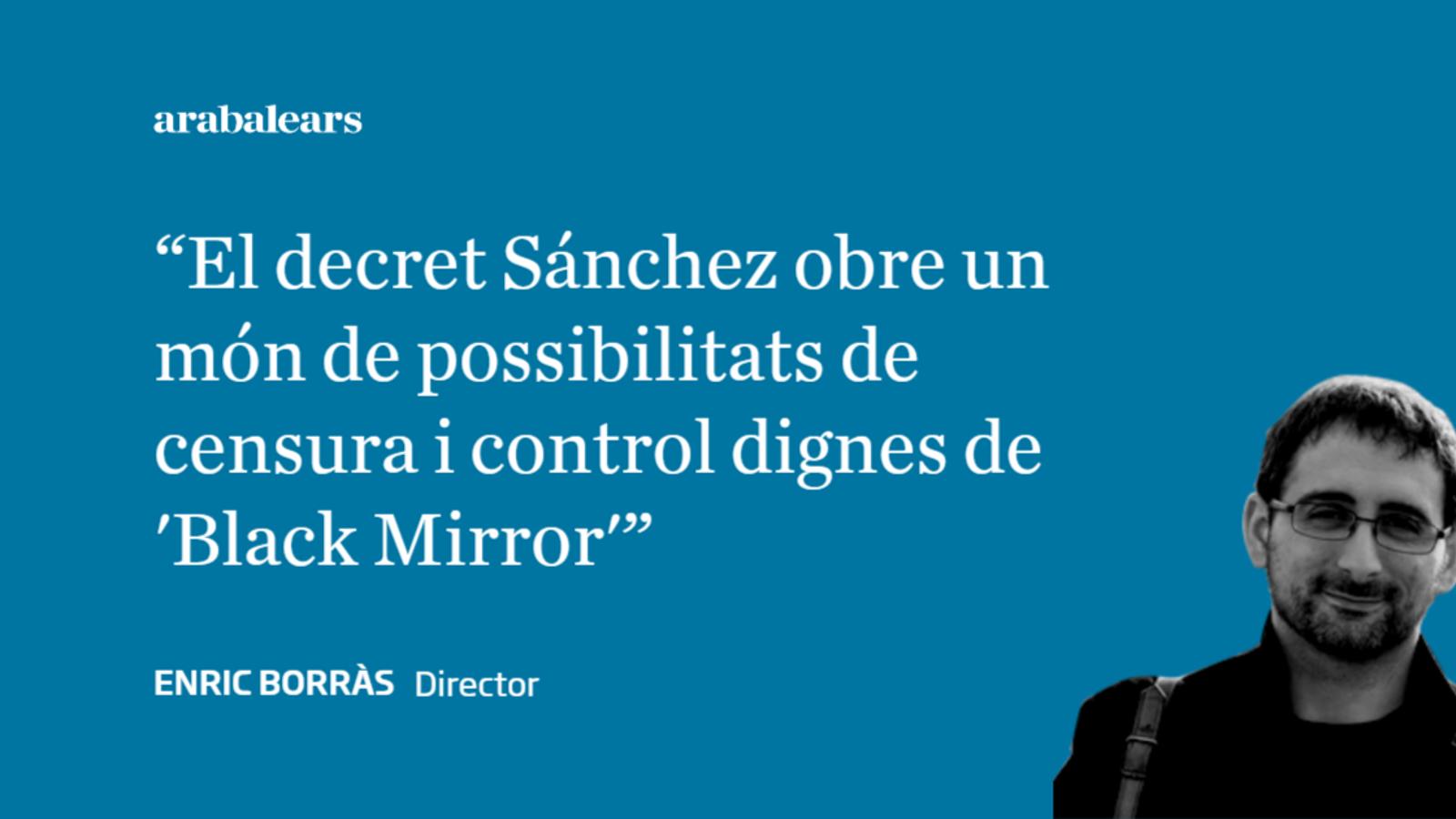 L'autoritari i retrògrad decret Sánchez