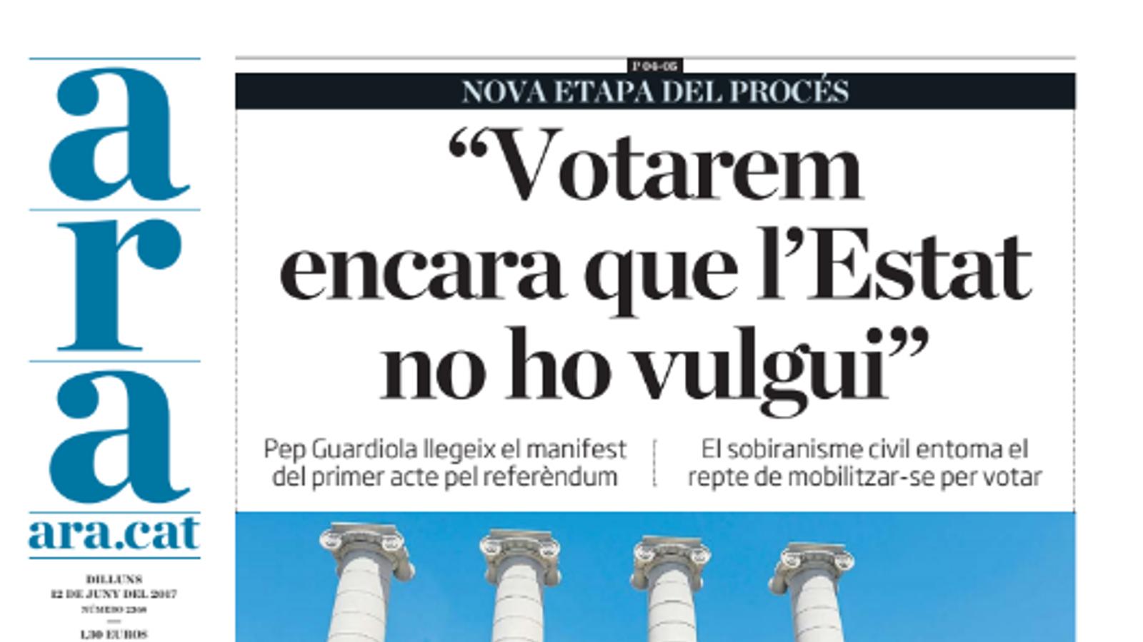 """""""Votarem encara que l'Estat no ho vulgui"""", portada de l'ARA d'aquest dilluns"""