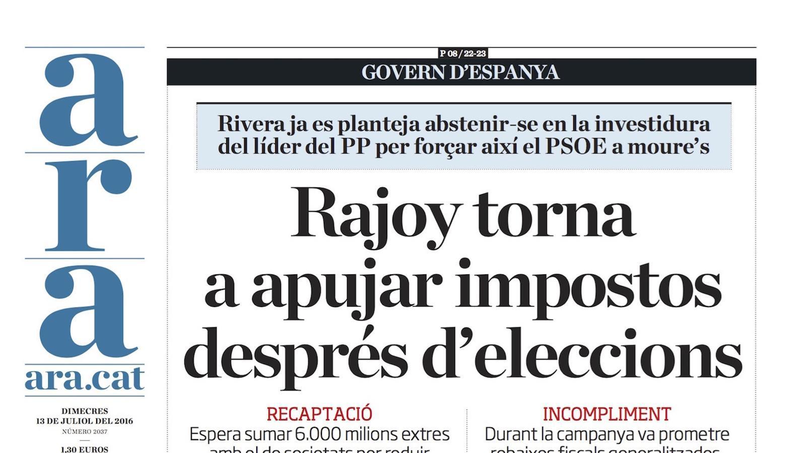 """""""Rajoy torna a apujar impostos després d'eleccions"""", portada de l'ARA"""