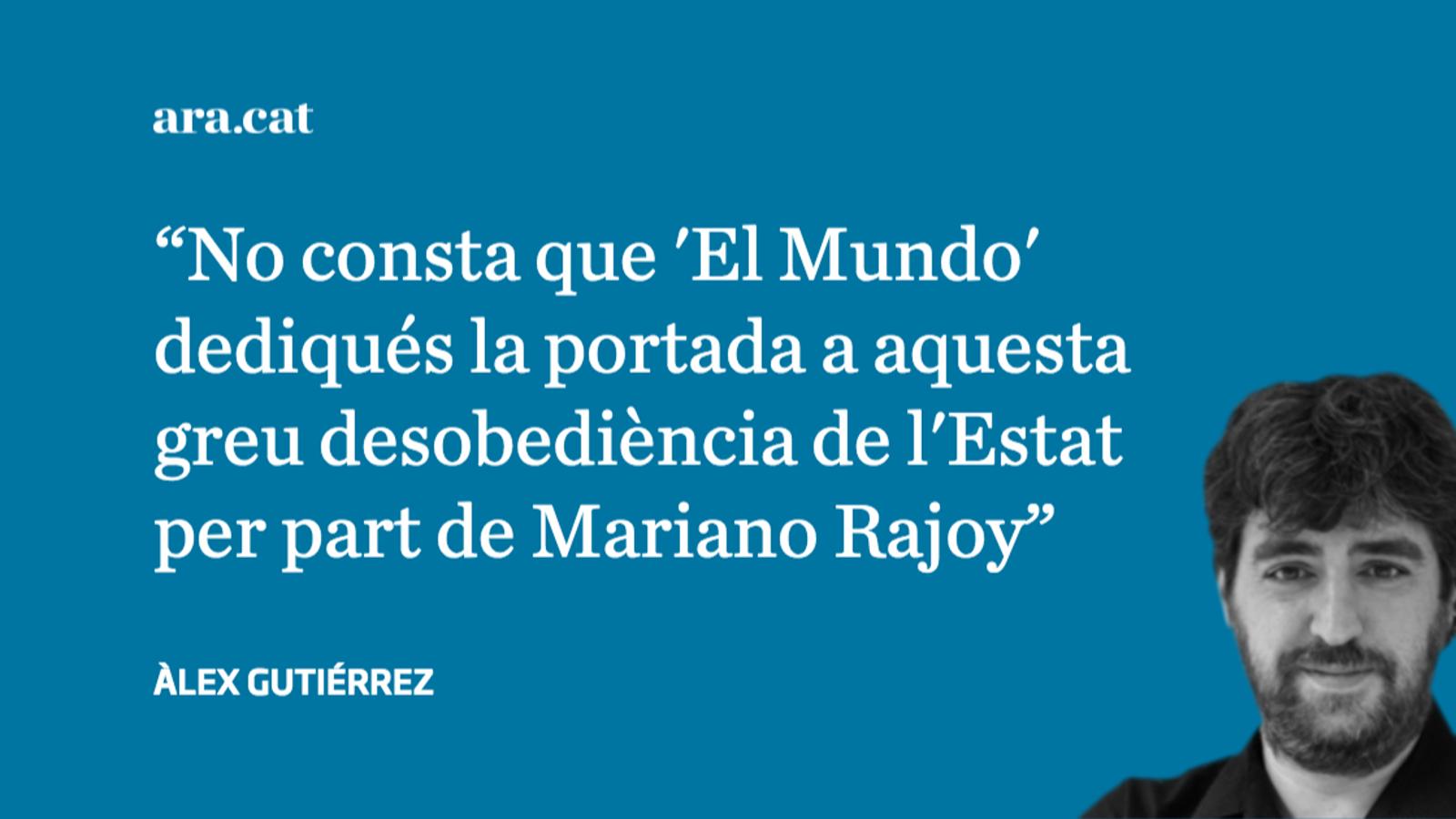 On era 'El Mundo' amb els incompliments del TC de Mariano Rajoy?
