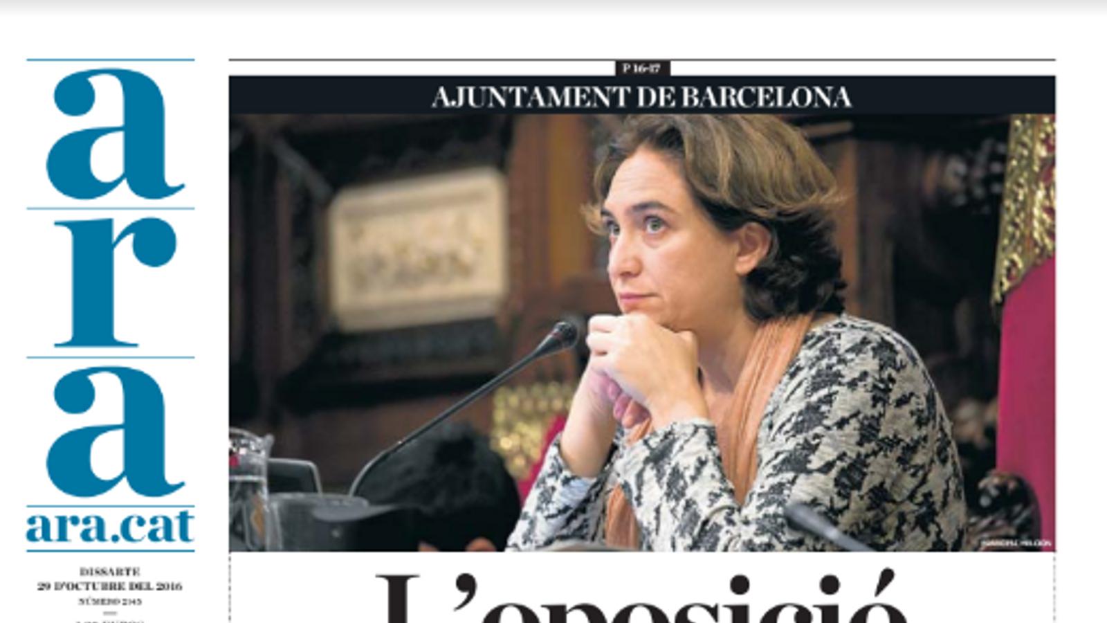 """""""L'oposició reprova Colau"""", portada de l'ARA d'aquest dissabte"""