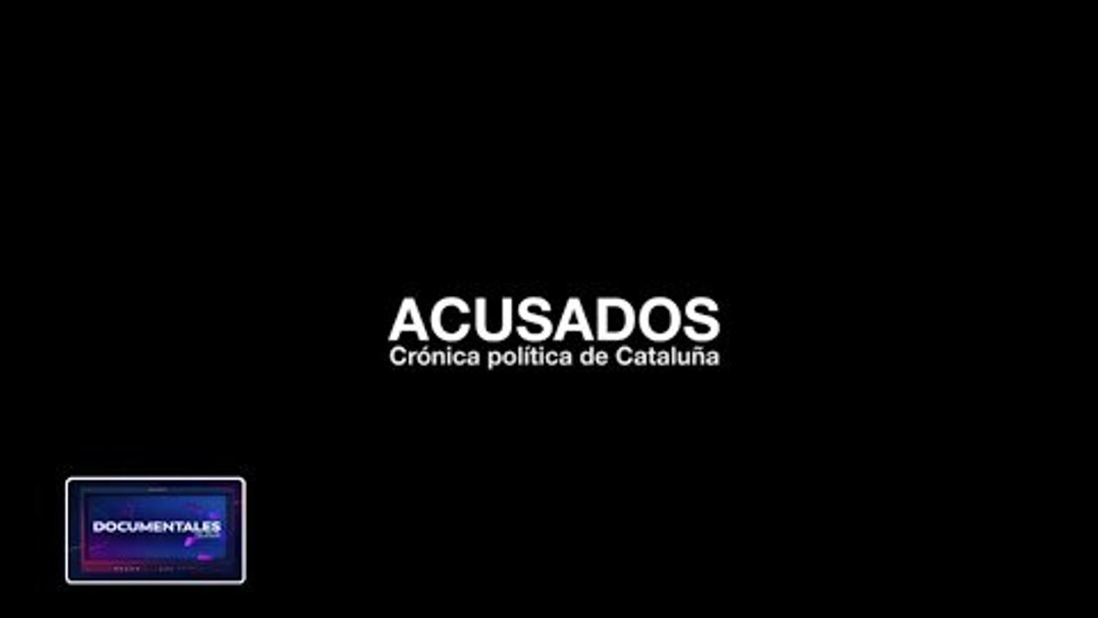 'Acusados, crónica política de Cataluña': el documental de Telesur sobre el judici del Procés