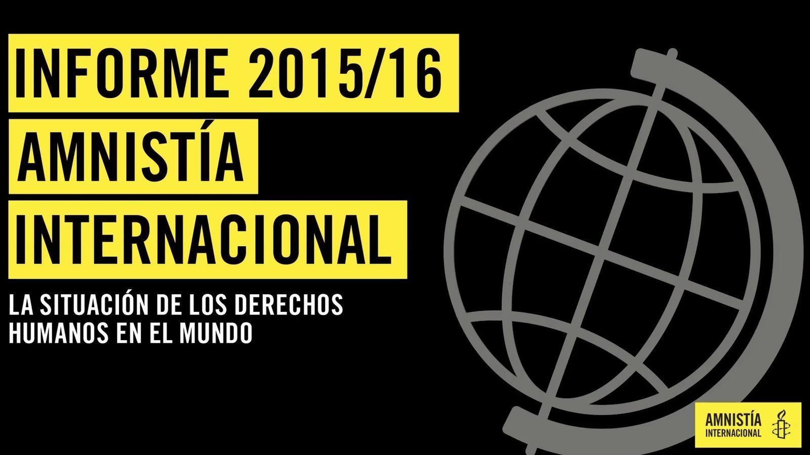 Informe Anual 2015 2016 d'Amnistia Internacional sobre la situació dels Drets Humans al món