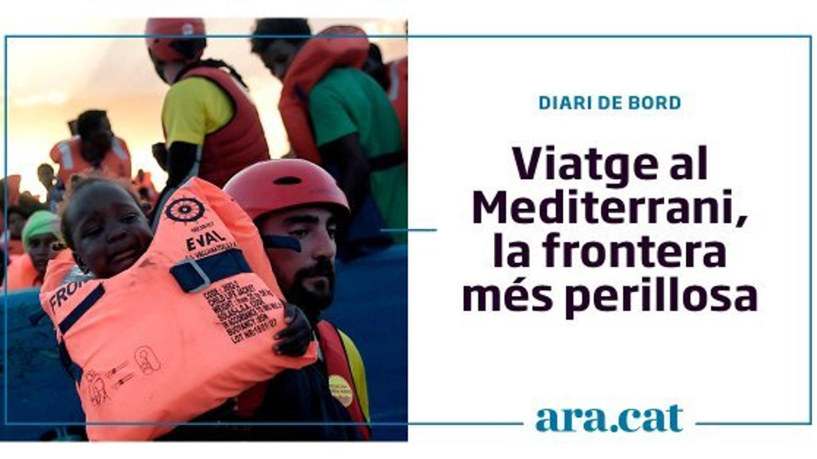 Viatge al Mediterrani, la frontera més perillosa