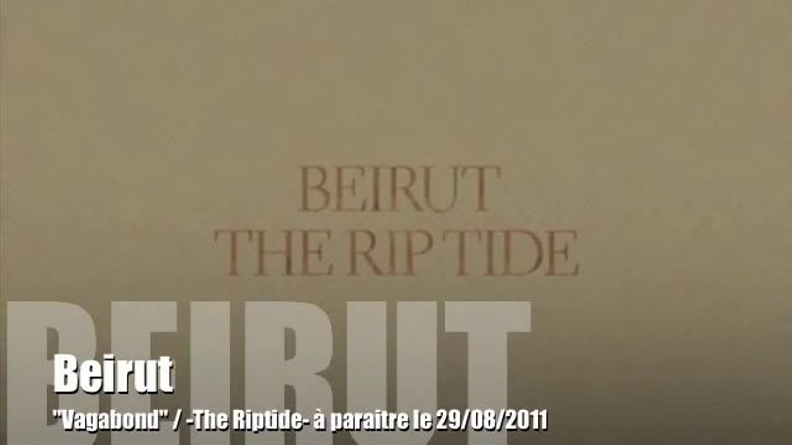 'Vagabond', de Beirut