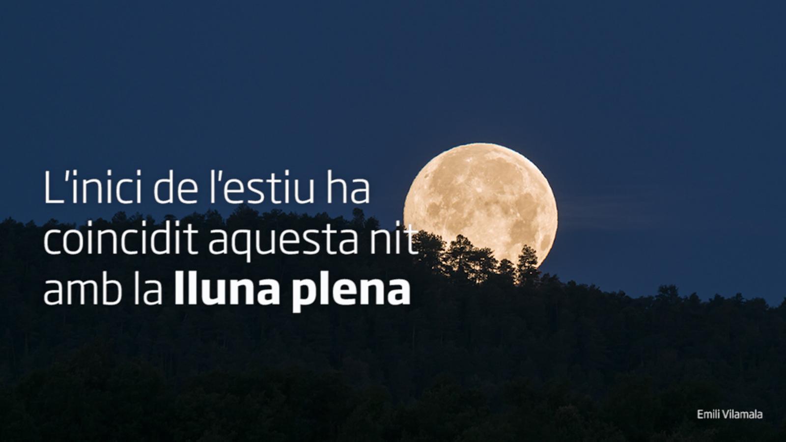 El primer solstici d'estiu amb lluna plena en 49 anys? En 70? O ni una cosa ni l'altra?