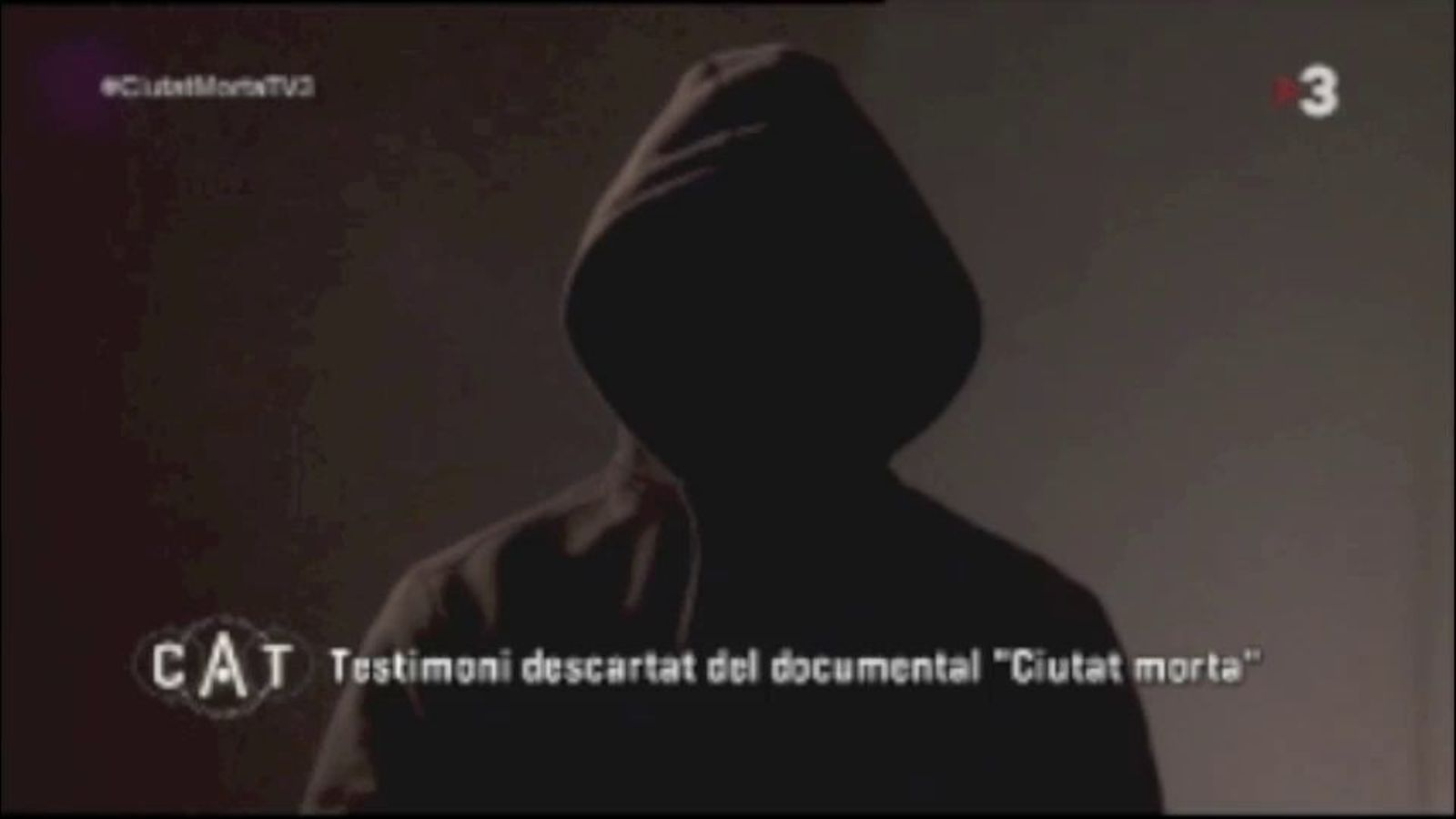 El vídeo del testimoni descartat de 'Ciutat morta', emès per TV3