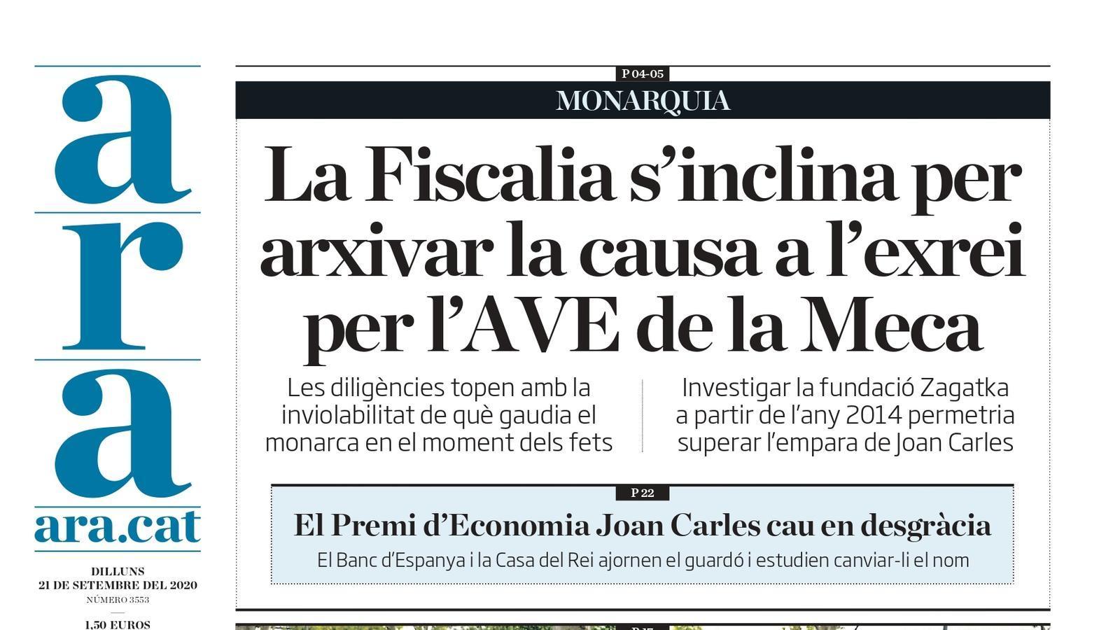 """""""La Fiscalia s'inclina per arxivar la causa a l'exrei per l'AVE de la Meca"""", portada de l'ARA"""