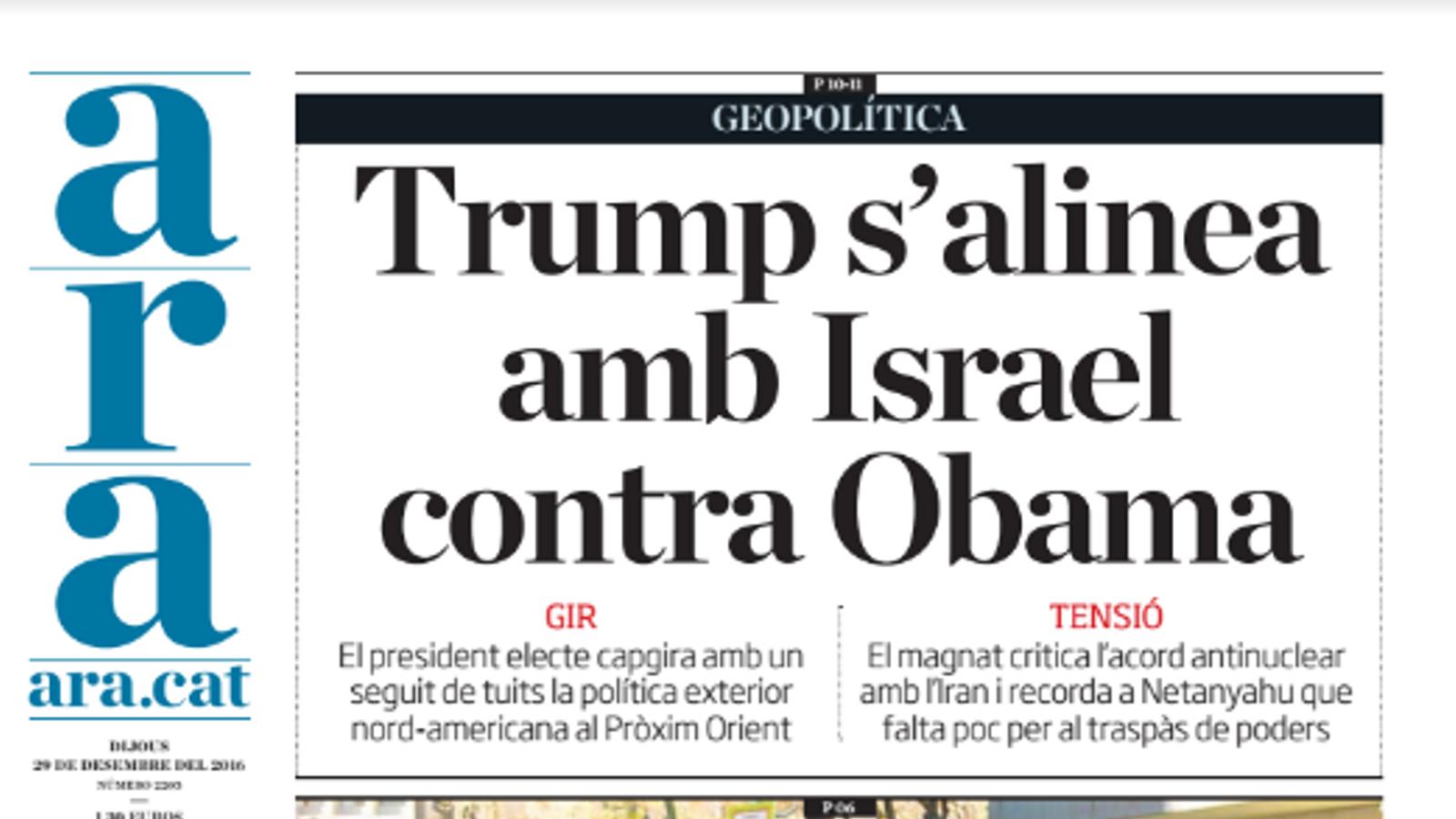 """""""Trump s'alinea amb Israel contra Obama"""", portada de l'ARA d'aquest dijous"""