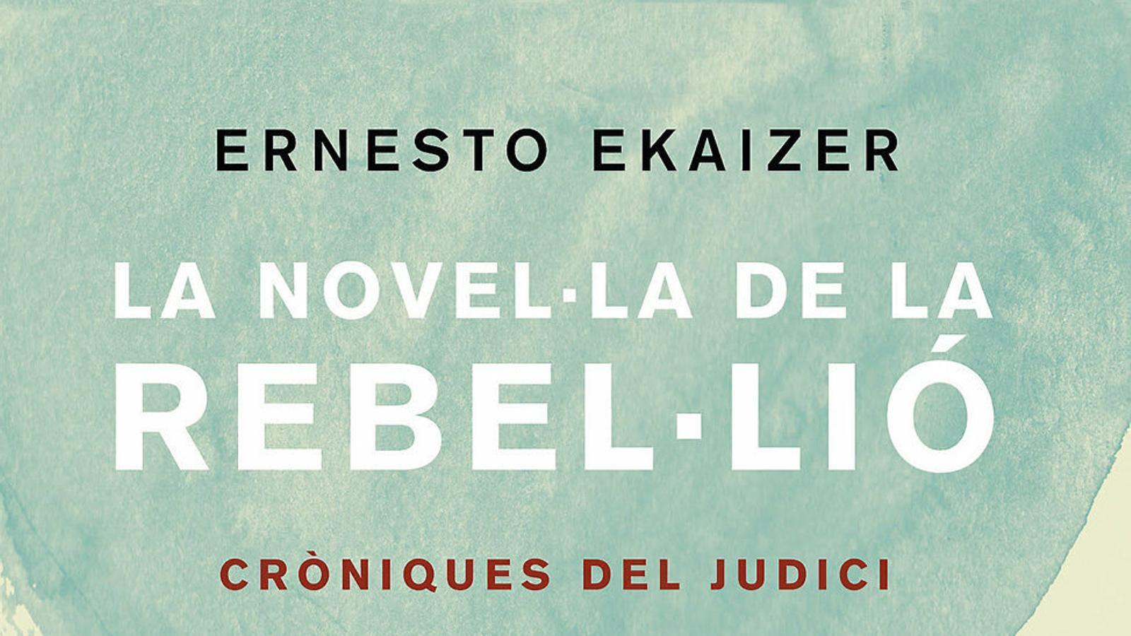 L'ARA ofereix la crònica del judici de l'1-O d'Ernesto Ekaizer