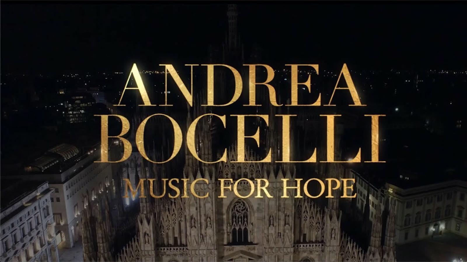 Andrea Bocelli, 'Music for hope', 'teaser'